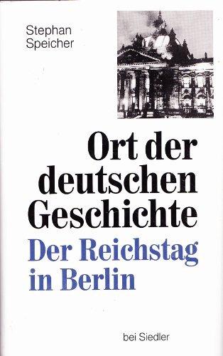 Ort der Deutschen Geschichte by Stephan Speicher (1995-09-05) (05 Speicher)