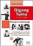 Qigong Tuina - Massage et automassage