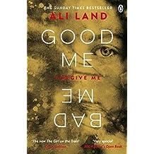 Good Me Bad Me: The Richard & Judy Book Club thriller 2017