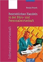 Betriebliches Handeln in der Büro- und Personalwirtschaft