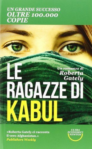 Le ragazze di Kabul (Ultra economici Newton) di Gately, Roberta (2014) Tapa blanda