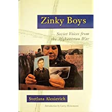 Zinky Boys: Soviet Voices from the Afghanistan War by Svetlana Alexievich (1992-10-17)