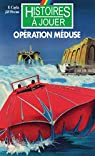 Operation Méduse par Cayla