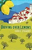 Driving Over Lemons: An Optimist in Andalucia (Lemons Trilogy Book 1)