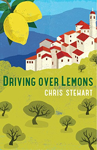 Driving Over Lemons: An Optimist in Andalucia (Lemons Trilogy) por Chris Stewart