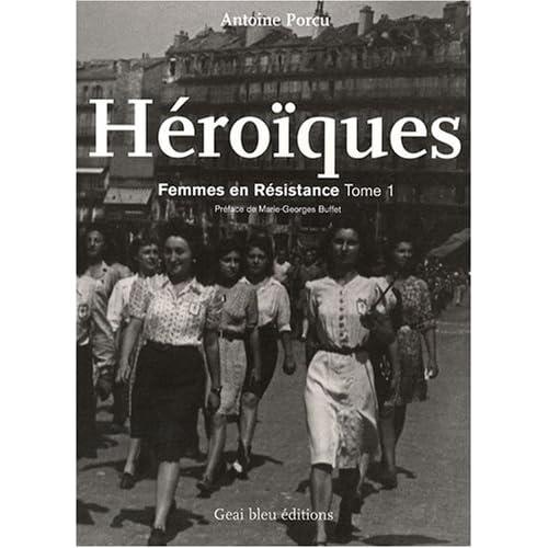 Héroïques : Femmes en Résistance, tome 1