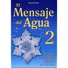 El Mensaje del Agua 2