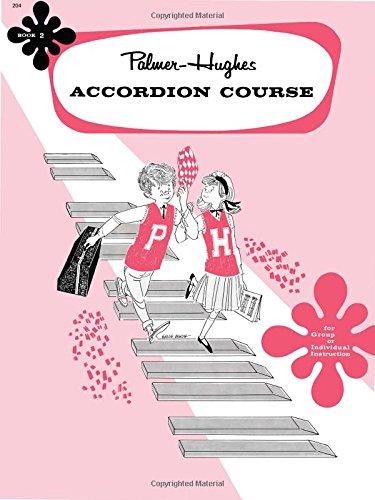 Palmer-Hughes Accordion Course - Book 2