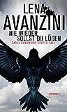 Nie wieder sollst du lügen von Lena Avanzini