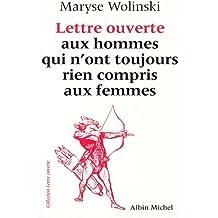 Lettre ouverte aux hommes qui n'ont toujours rien compris aux femmes by MARYSE WOLINSKI (April 27,1993)