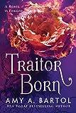 #7: Traitor Born (Secondborn Series Book 2)