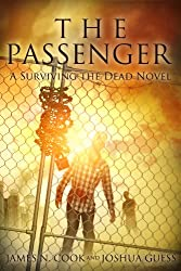 The Passenger (Surviving the Dead) (English Edition)