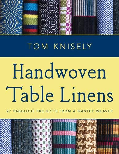 ns: 27 Fabulous Projects from a Master Weaver ()