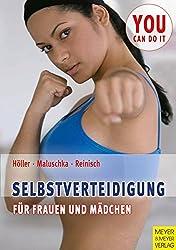 Selbstverteidigung für Frauen und Mädchen: Psychologie, Pädagogik und Praxis