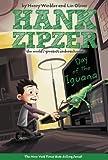Day of the Iguana (Hank Zipzer: The World's Greatest Underachiever #3) by Winkler, Henry, Oliver, Lin (2003) Paperback