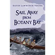 Sail Away From Botany Bay