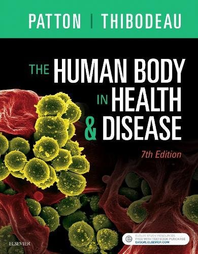 The Human Body in Health & Disease - Hardcover, 7e