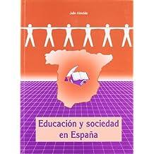 Educacion y sociedad en España