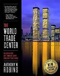 The World Trade Center (Classics of American Architecture) (English Edition)