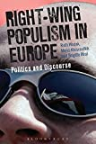 Right Wing Populism in Europe: Politics and Discourse