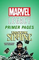 Get caught up on all things Doctor Strange with these Marvel Primer Pages and then check out the start of the Sorcerer Supreme in Marvel Legacy in Doctor Strange #381.