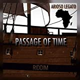 Passage of Time Riddim
