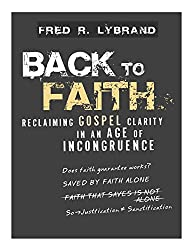 Back to Faith: Reclaiming Gospel Clarity in an Age of Incongruence (English Edition)