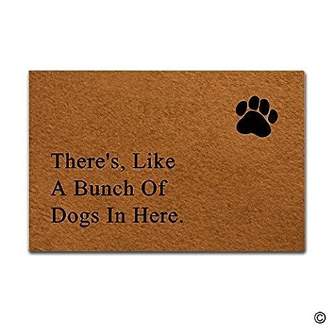 Entrance Doormat There's; Like A Bunch Of Dogs In Here Funny Words Custom Non-Slip Doormats Area Rug Indoor/Outdoor Door Mats Home Decor 23.6(L) X 15.7(W) Inch