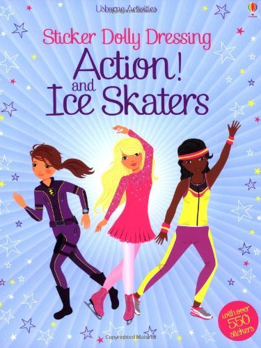 Sticker Dolly Dressing Action! & Ice Skaters by Fiona Watt(2014-01-01) (Sticker Dolly 2014)