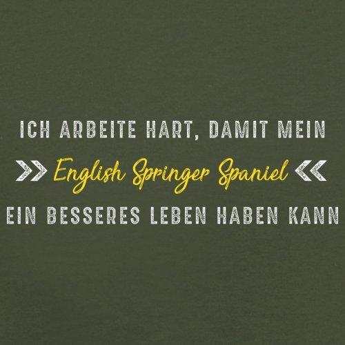 Ich arbeite hart, damit mein English Springer Spaniel ein besseres Leben haben kann - Herren T-Shirt - 12 Farben Olivgrün