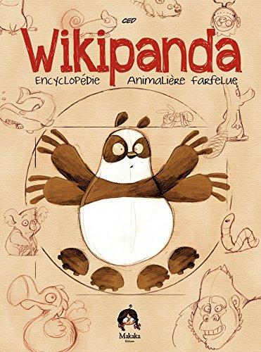 Livre gratuits en ligne Wikipanda - l'encyclopédie Animalière Farfelue - Tome 1 pdf epub