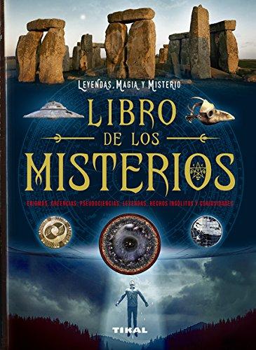 Libro de los misterios (Leyendas, magia y misterio) por Tikal Ediciones S A