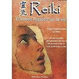 Reiki D'autres Regards sur la Vie