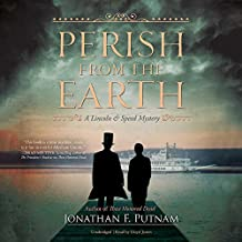 PERISH FROM THE EARTH       8D (Lincoln & Speed Mystery)