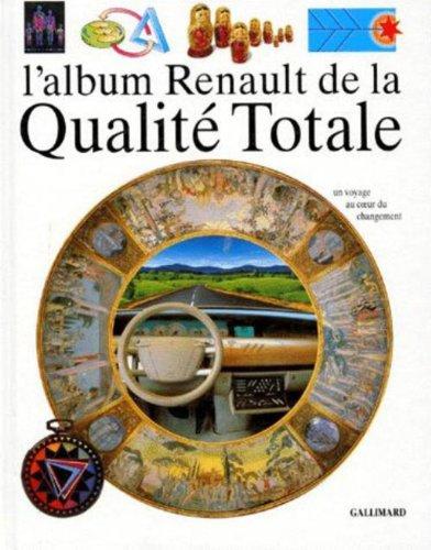L'album Renault de la qualité totale par Collectif, Mercier, Hervé Lauriot Prévost
