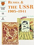 Russia and the USSR 1905-1941: a depth study (Discovering the Past for GCSE)
