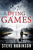 Dying Games (Jefferson Tayte Book 6) by Steve Robinson
