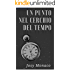 Un punto nel cerchio del tempo: Un punto nel cerchio del tempo (Josy Monaco)