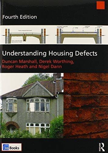 Understanding Housing Defects 4th edition by Marshall, Duncan, Worthing, Derek, Heath, Roger, Dann, Nigel (2014) Paperback