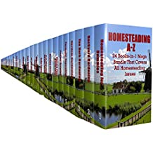 Homesteading A-Z: 24 Books-in-1 Mega Bundle That Covers All Homesteading Issues (English Edition)