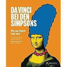Da Vinci bei den Simpsons – Wie aus Kunst Kult wird