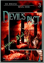 Devi'ls Pact : Book 3 of The Iphigenia Black Series