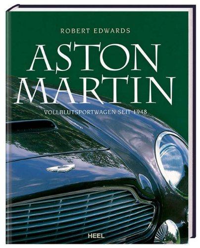 Aston Martin: Vollblutsportwagen seit 1948 -
