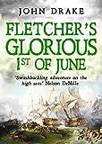 Fletcher's Glorious 1st of June (Fletcher Series Book 2)