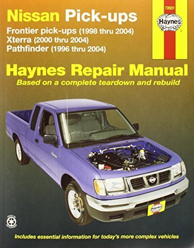 Nissan Pick-ups: Frontier pick-ups (1998 thru 2004), Xterra (2000 thru 2004), Pathfinder (1996 thru 2004) (Haynes Repair Manuals) by Freund, Ken (2007) Paperback