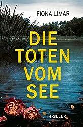 Die Toten vom See (Schleswig-Holstein-Krimis 3)