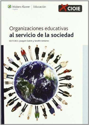 Organizaciones educativas al servicio de la sociedad por Joaquín Gairín Sallán