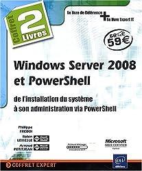 Windows Server 2008 et PowerShell - coffret de 2 livres : de l'installation du système à son administration via PowerShell