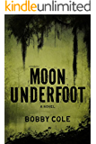 Moon Underfoot (A Jake Crosby Thriller Book 2)