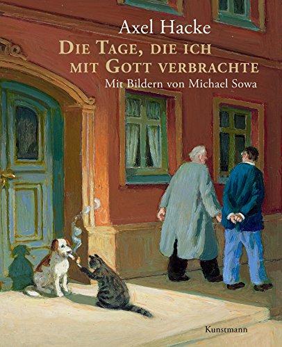 Buchseite und Rezensionen zu 'Die Tage, die ich mit Gott verbrachte' von Axel Hacke